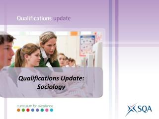 Qualifications Update: Sociology