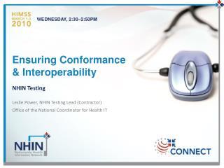 Ensuring Conformance & Interoperability