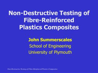 Non-Destructive Testing of Fibre-Reinforced  Plastics Composites