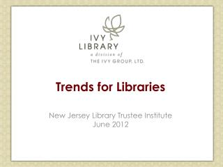 Trends for Libraries