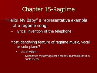 Chapter 15-Ragtime