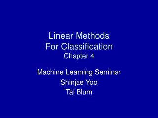 Linear Methods For Classification Chapter 4