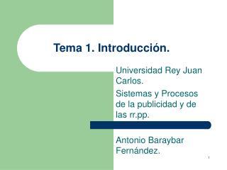 Tema 1. Introducción.