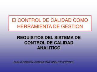 El CONTROL DE CALIDAD COMO HERRAMIENTA DE GESTION