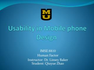 Usability in Mobile phone Design