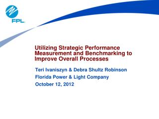 Utilizing Strategic Performance Measurement and Benchmarking to Improve Overall Processes