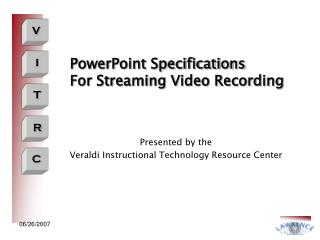 PowerPoint Specifications For Streaming Video Recording
