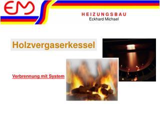 Holzvergaserkessel
