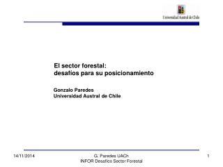 El sector forestal: desafíos para su posicionamiento