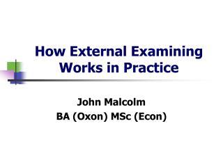 How External Examining Works in Practice