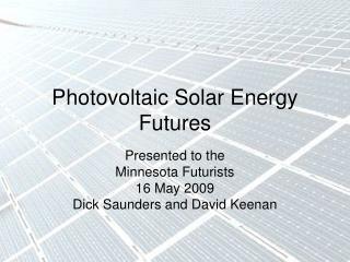 Photovoltaic Solar Energy Futures