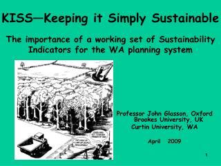 Professor John Glasson, Oxford Brookes University, UK Curtin University, WA April   2009
