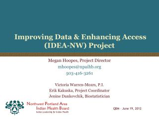 Improving Data & Enhancing Access (IDEA-NW) Project