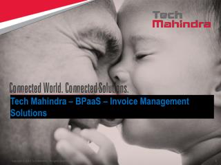 Tech Mahindra �  BPaaS  � Invoice Management Solutions