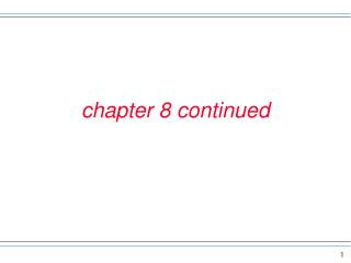 chapter 8 continued