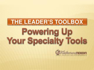 Powering Up  Your Specialty Tools