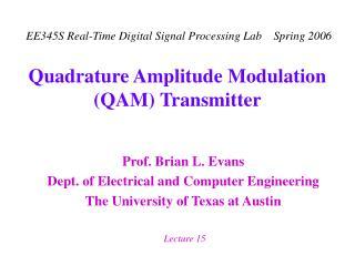 Quadrature Amplitude Modulation (QAM) Transmitter