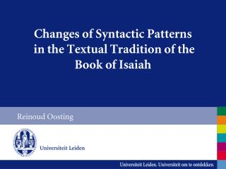 Changes of Syntactic Patterns  in the Textual Tradition of the Book of Isaiah