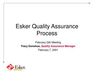 Esker Quality Assurance Process
