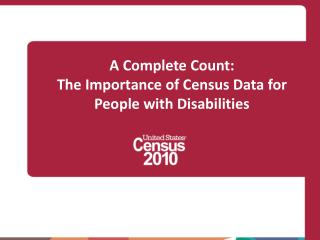 A Complete Count: The Importance of Census Data for People with Disabilities