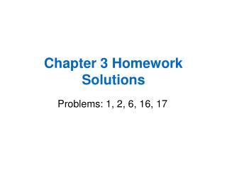 Chapter 3 Homework Solutions