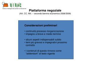 Piattaforma negoziale (AA. CC. NN. � secondo biennio economico 2008/2009)