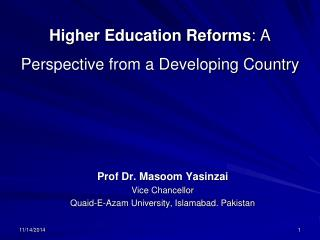 Higher Education Reforms : A Perspective from a Developing Country
