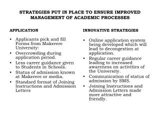 STRATEGIES PUT IN PLACE TO ENSURE IMPROVED MANAGEMENT OF ACADEMIC PROCESSES