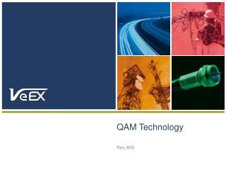 QAM Technology