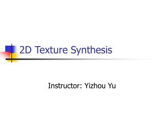 2D Texture Synthesis