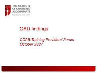QAD findings CCAB Training Providers� Forum October 2007