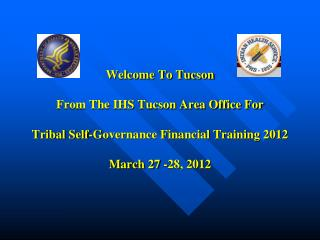 The Tucson Area Office  Servicing & Supporting