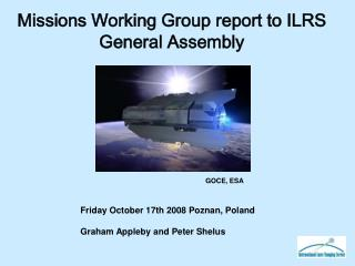 Missions Working Group report to ILRS General Assembly