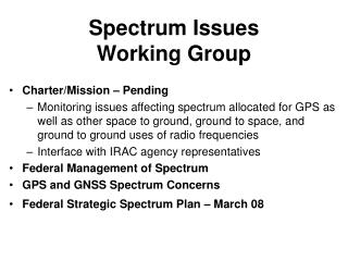 Spectrum Issues Working Group