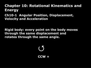 Ch10-1  Angular Position, Displacement, Velocity and Acceleration