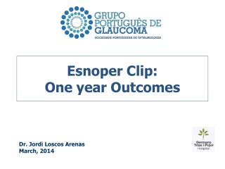 Esnoper Clip:  One year Outcomes
