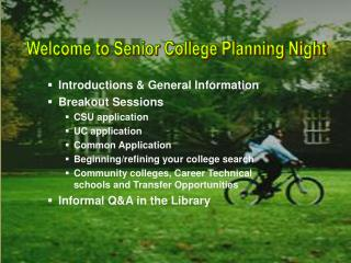 Welcome to Senior College Planning Night