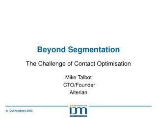Beyond Segmentation