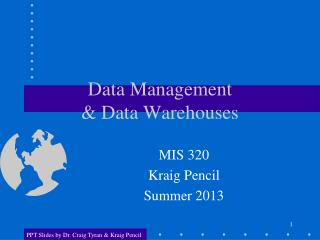 Data Management  & Data Warehouses