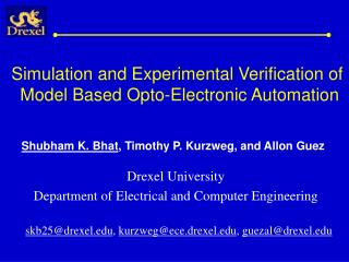 Simulation and Experimental Verification of  Model Based Opto-Electronic Automation