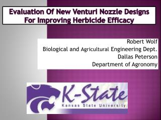 Evaluation Of New Venturi Nozzle Designs For Improving Herbicide Efficacy