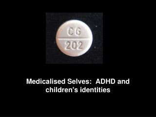 Medicalised Selves:  ADHD and children's identities