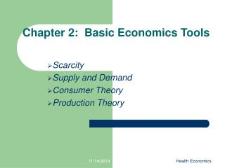Chapter 2:  Basic Economics Tools