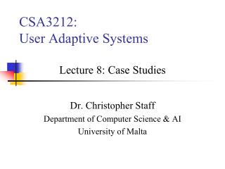 CSA3212: User Adaptive Systems