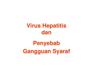 Virus Hepatitis  dan