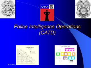 Police Intelligence Operations (CATD)