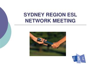 SYDNEY REGION ESL NETWORK MEETING