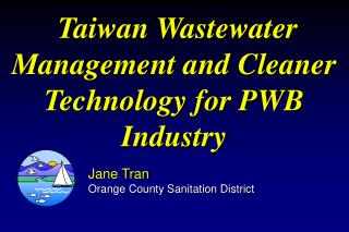 Taiwan Wastewater Management and Cleaner Technology for PWB Industry
