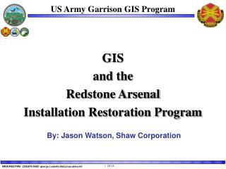 US Army Garrison GIS Program