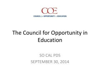 The Council for Opportunity in Education